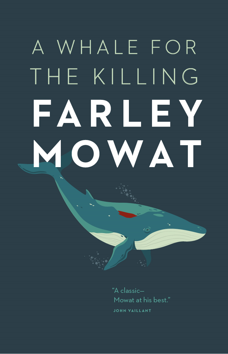 Whale for the Killing, A By: Farley Mowat