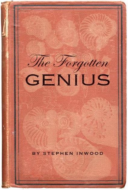 Forgotten Genius, The By: Stephen Inwood