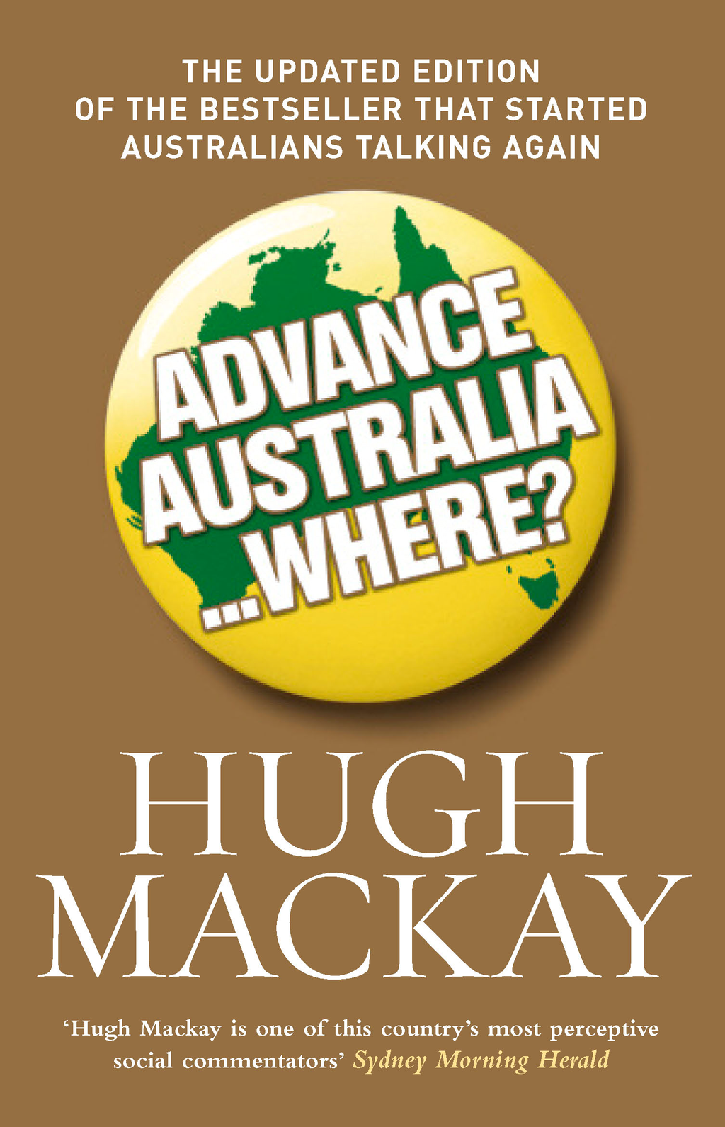 Advance Australia...Where?