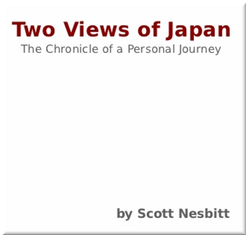 Two Views of Japan By: Scott Nesbitt