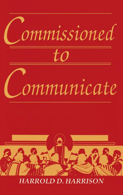 Commissioned to Communicate
