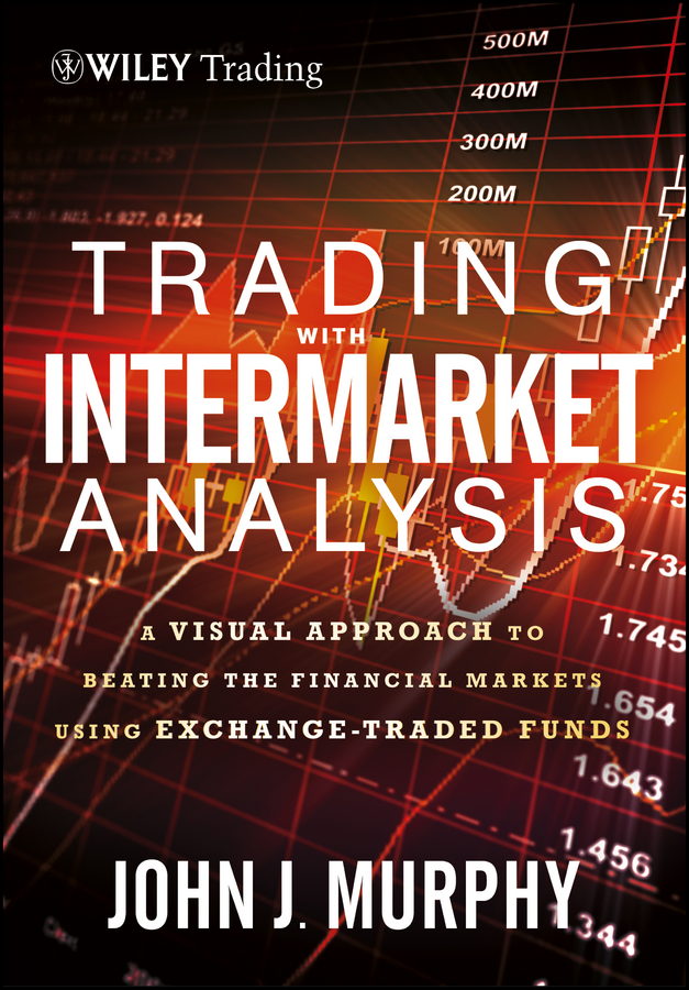 Trading with Intermarket Analysis, Enhanced Edition