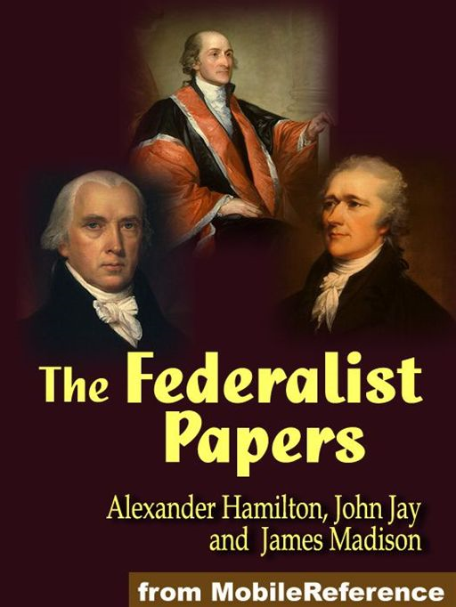 The Federalist Papers  (Mobi Classics)