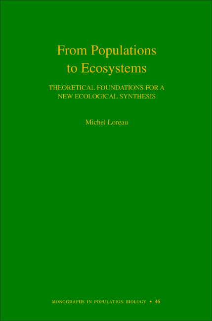From Populations to Ecosystems By: Michel Loreau