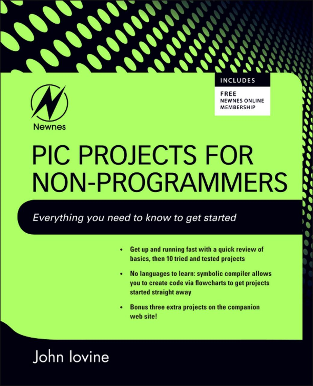 PIC Projects for Non-Programmers By: John Iovine