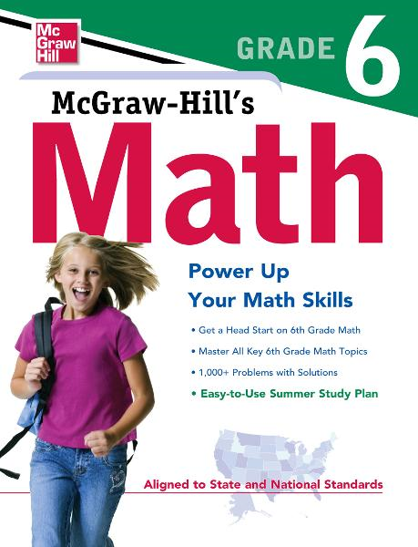 McGraw-Hill's Math Grade 6 By: McGraw-Hill Editors