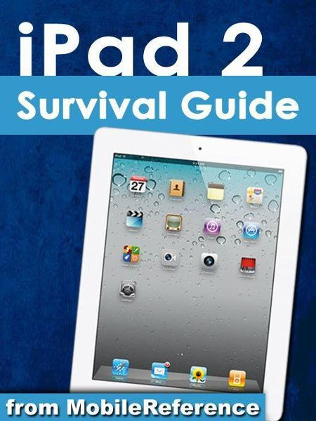 iPad 2 Survival Guide (Mobi Manuals)