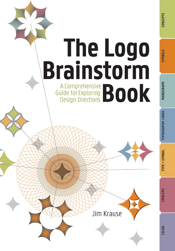 The Logo Brainstorm Book By: Jim Krause