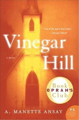 Vinegar Hill By: A. Manette Ansay