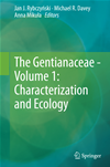 The Gentianaceae - Volume 1: Characterization And Ecology