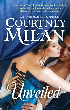 Unveiled By: Courtney Milan