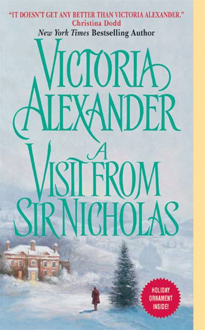 A Visit From Sir Nicholas By: Victoria Alexander
