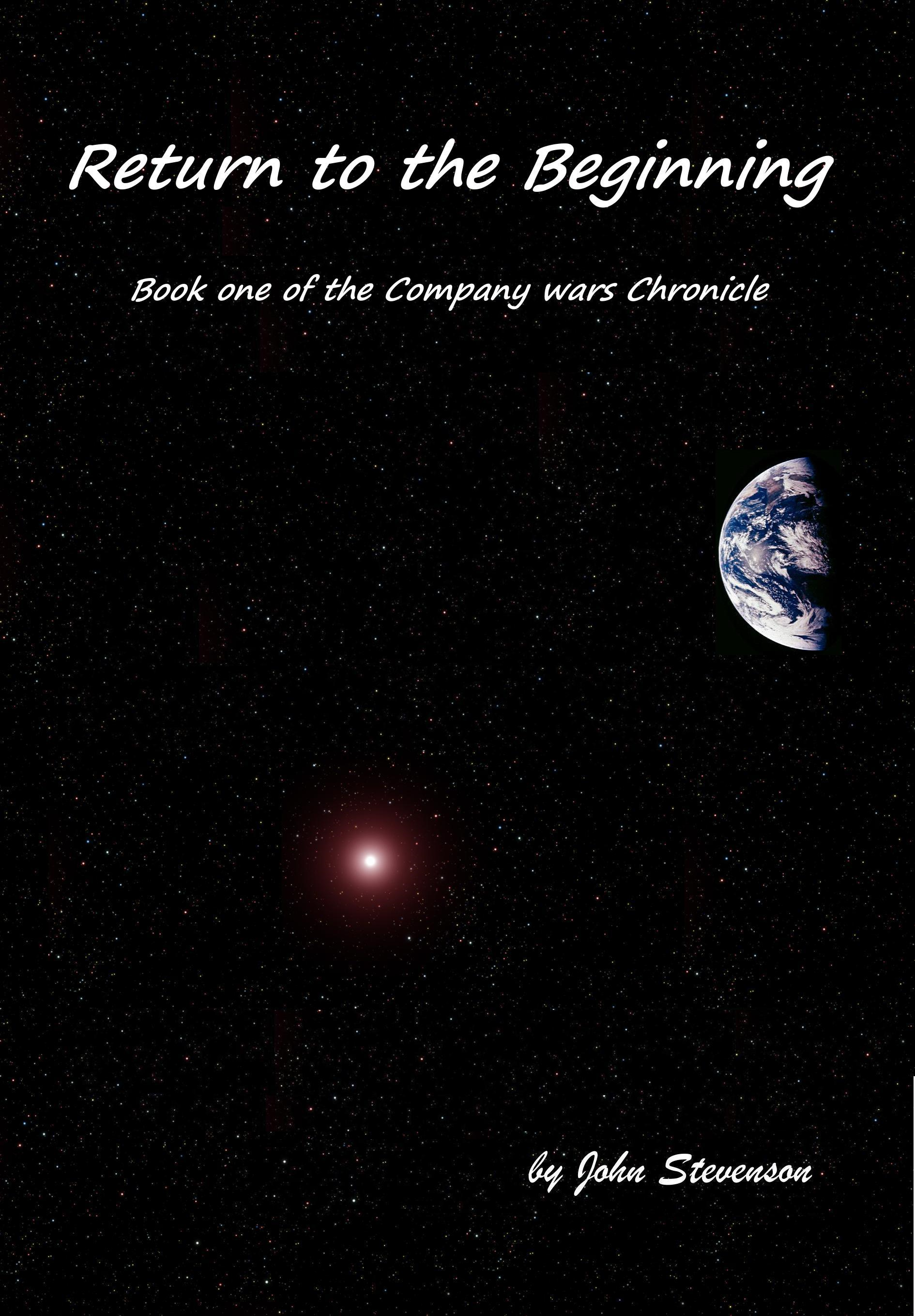 Return to the Beginning: Book One of the Company Wars Chronicle