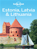 Lonely Planet Estonia, Latvia & Lithuania: