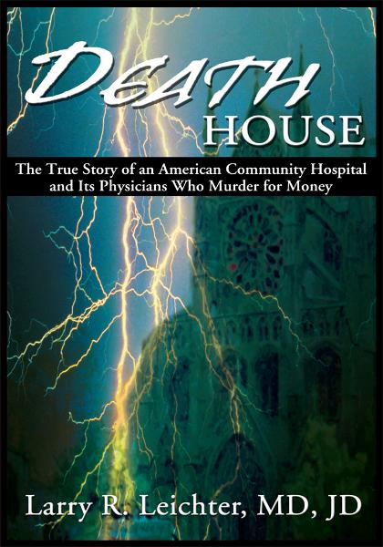 Death House By: Larry Leichter