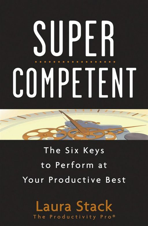 SuperCompetent By: Laura Stack