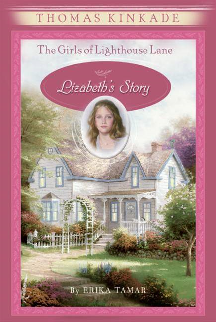 The Girls of Lighthouse Lane #3 By: Erika Tamar,Thomas Kinkade