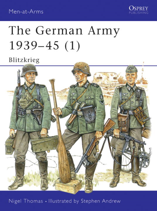 The German Army 1939-45 (1) By: Nigel Thomas,Stephen Andrew