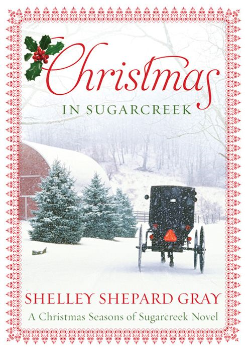 Christmas in Sugarcreek By: Shelley Shepard Gray