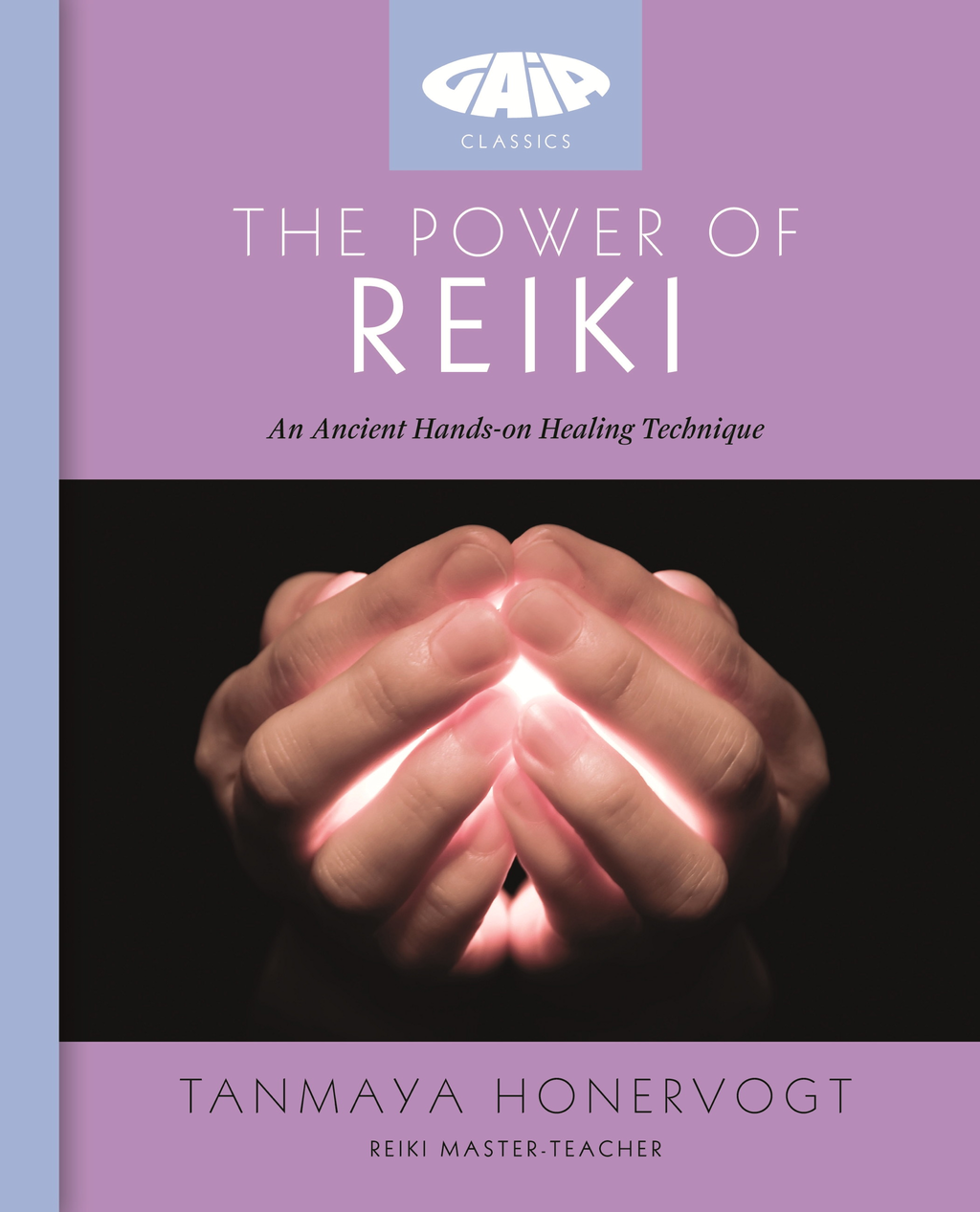 The Power of Reiki An ancient hands-on healing technique