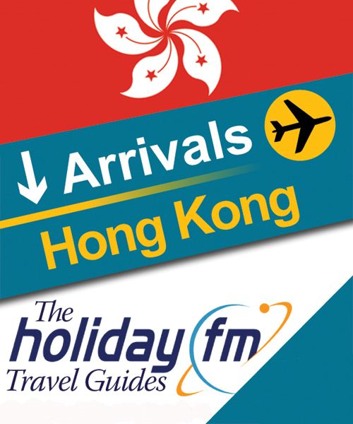 The Holiday FM Guide to Hong Kong