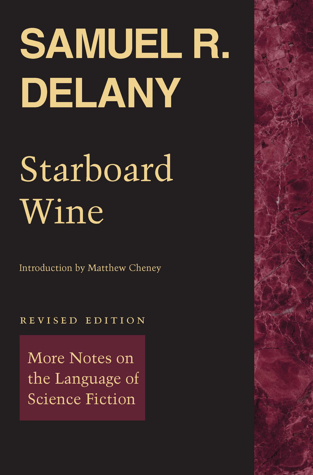 Starboard Wine By: Matthew Cheney,Samuel R. Delany