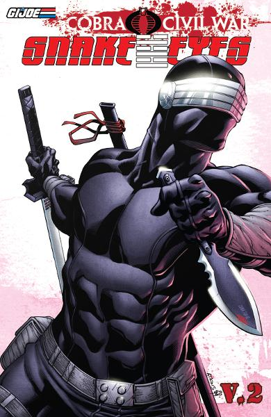 G.I Joe: Cobra Civil War - Snake Eyes Vol.2