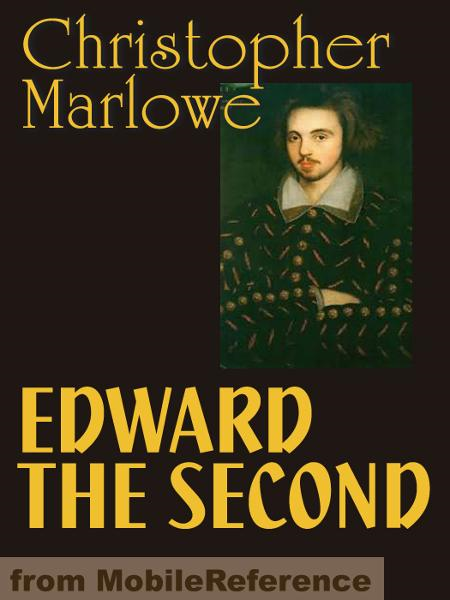 Edward The Second  (Mobi Classics)