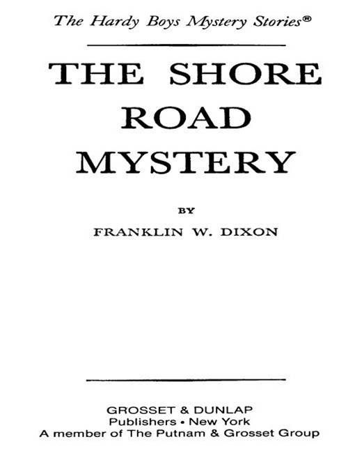 Hardy Boys 06: The Shore Road Mystery By: Franklin W. Dixon