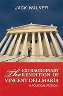 download The Extraordinary Rendition of Vincent Dellamaria book