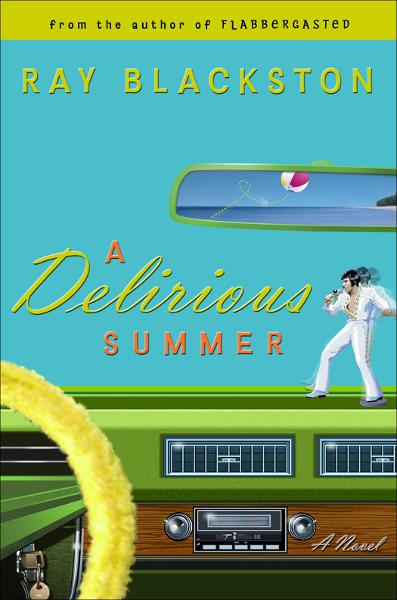 Delirious Summer, A