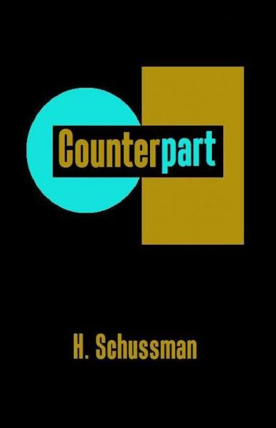 Counterpart By: H. Schussman