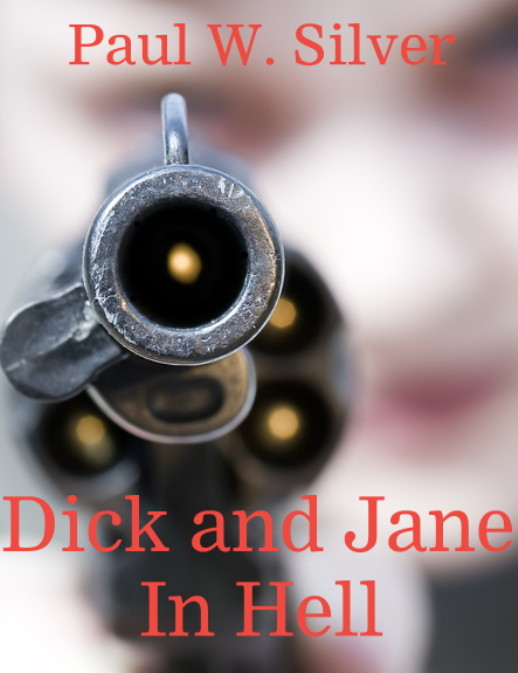 Dick and Jane in Hell