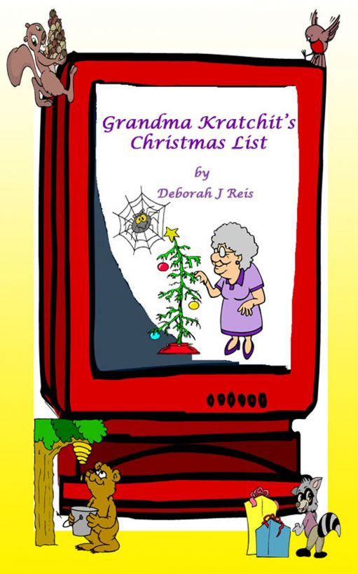 Grandma Kratchit's Christmas List By: Deborah Reis