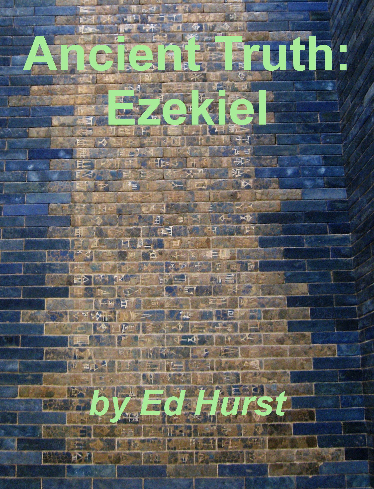 Ancient Truth: Ezekiel