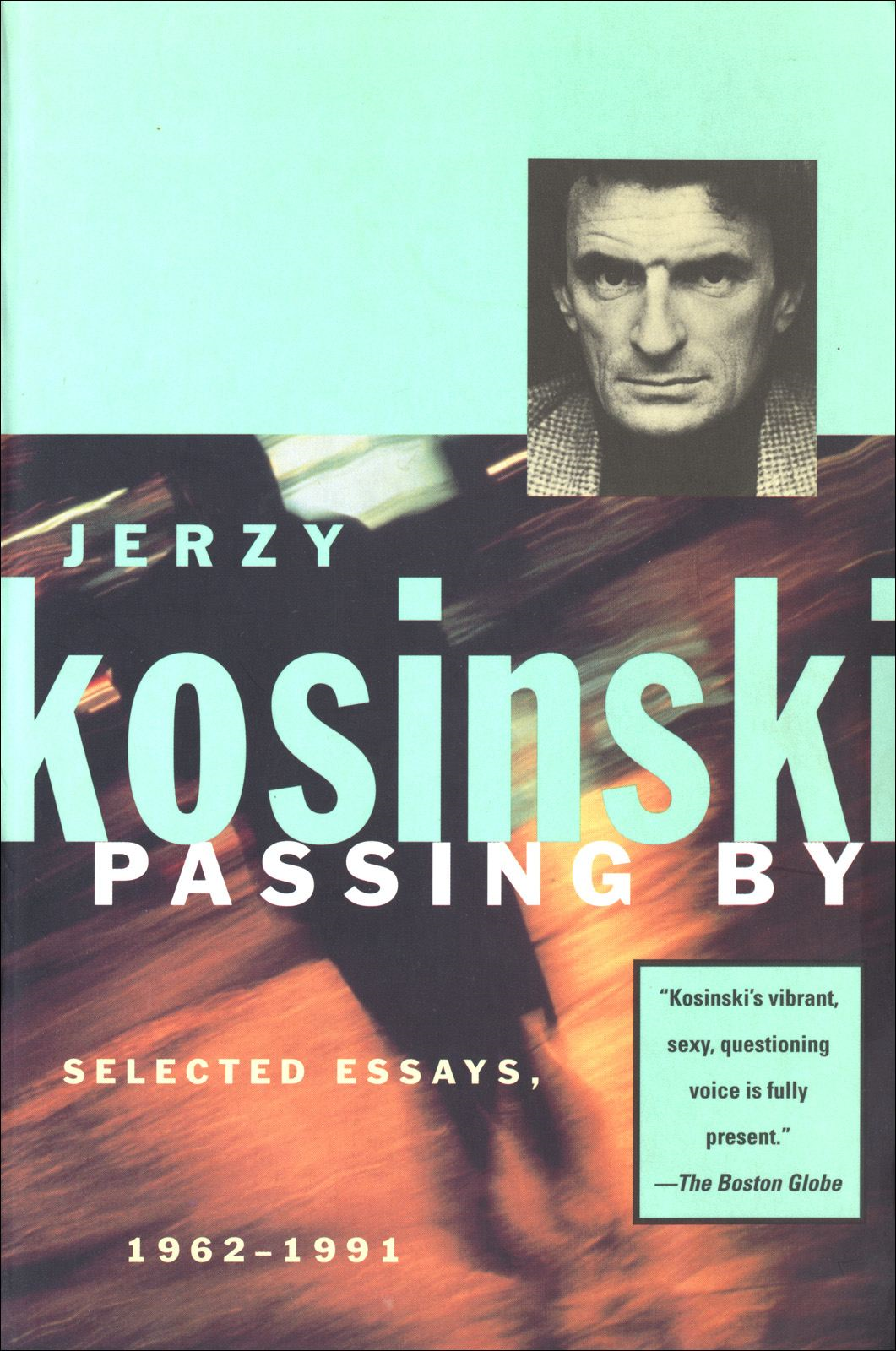 Passing By By: Jerzy Kosinski