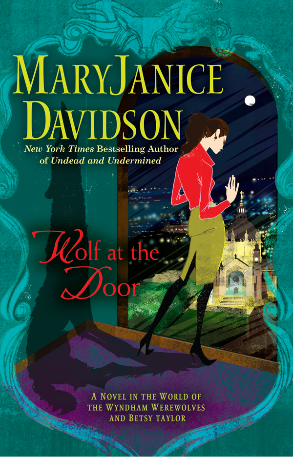 Wolf at the Door By: MaryJanice Davidson