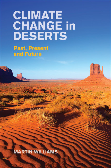 Climate Change in Deserts Past,  Present and Future