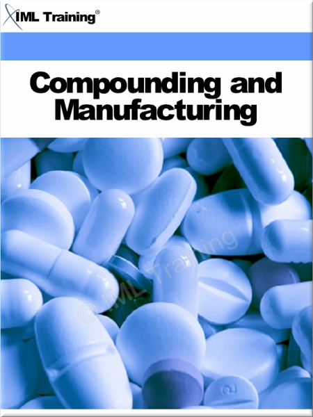 Compounding and Manufacturing (Pharmacology) Includes Pharmaceutical Compounding,  Measurement,  Heat,  Separation,  Manufacturing,  Quality Control,  Prepa