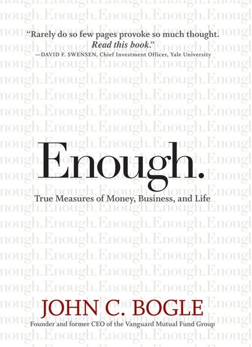 Enough By: John C. Bogle
