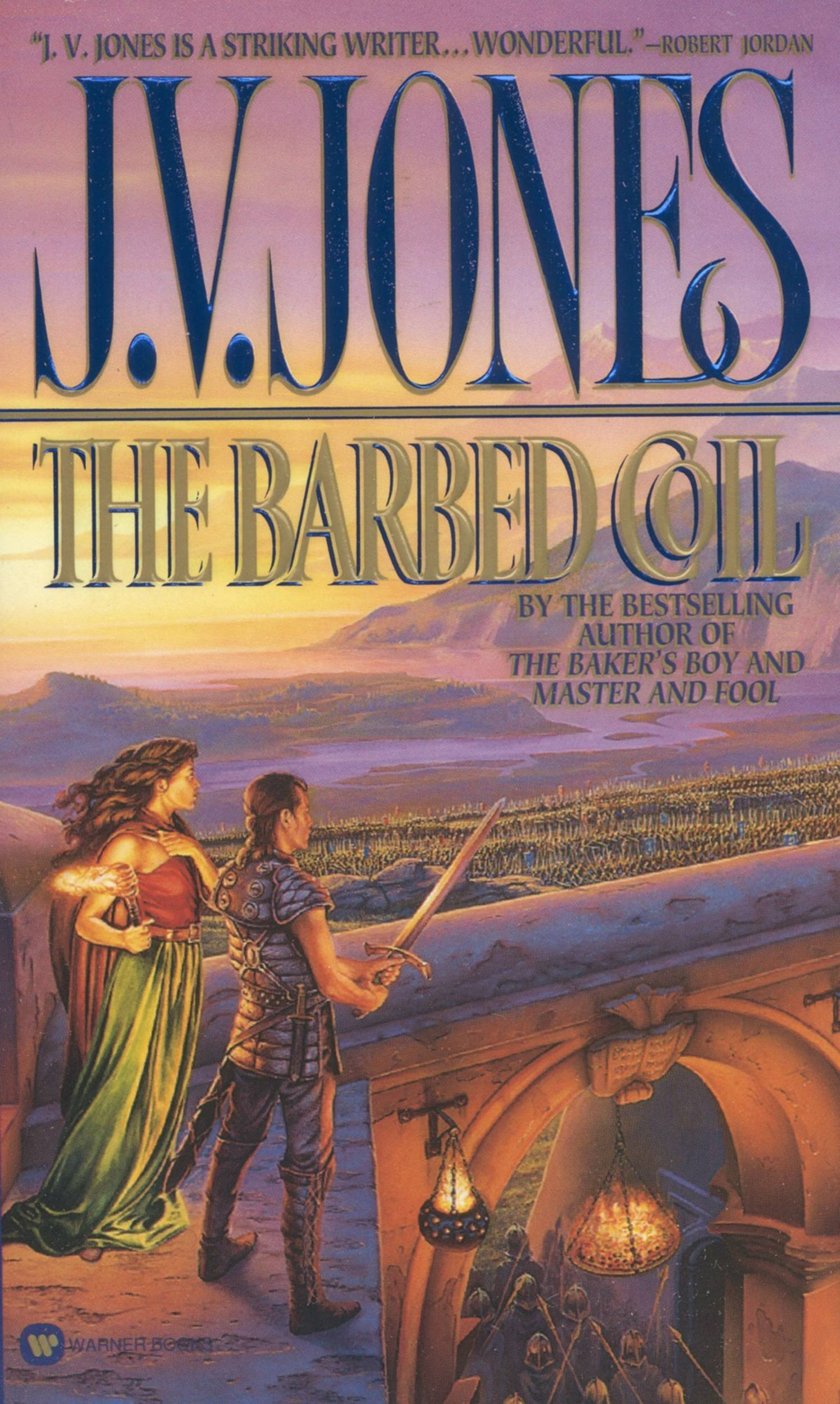 The Barbed Coil By: J. V. Jones