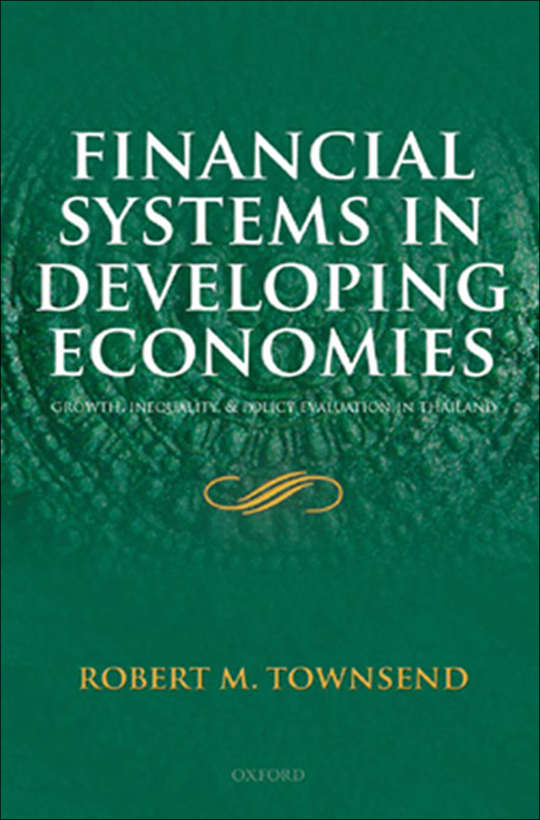 Financial Systems in Developing Economies:Growth, Inequality and Policy Evaluation in Thailand