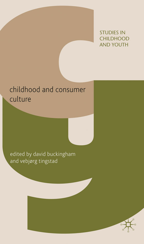 Childhood and Consumer Culture
