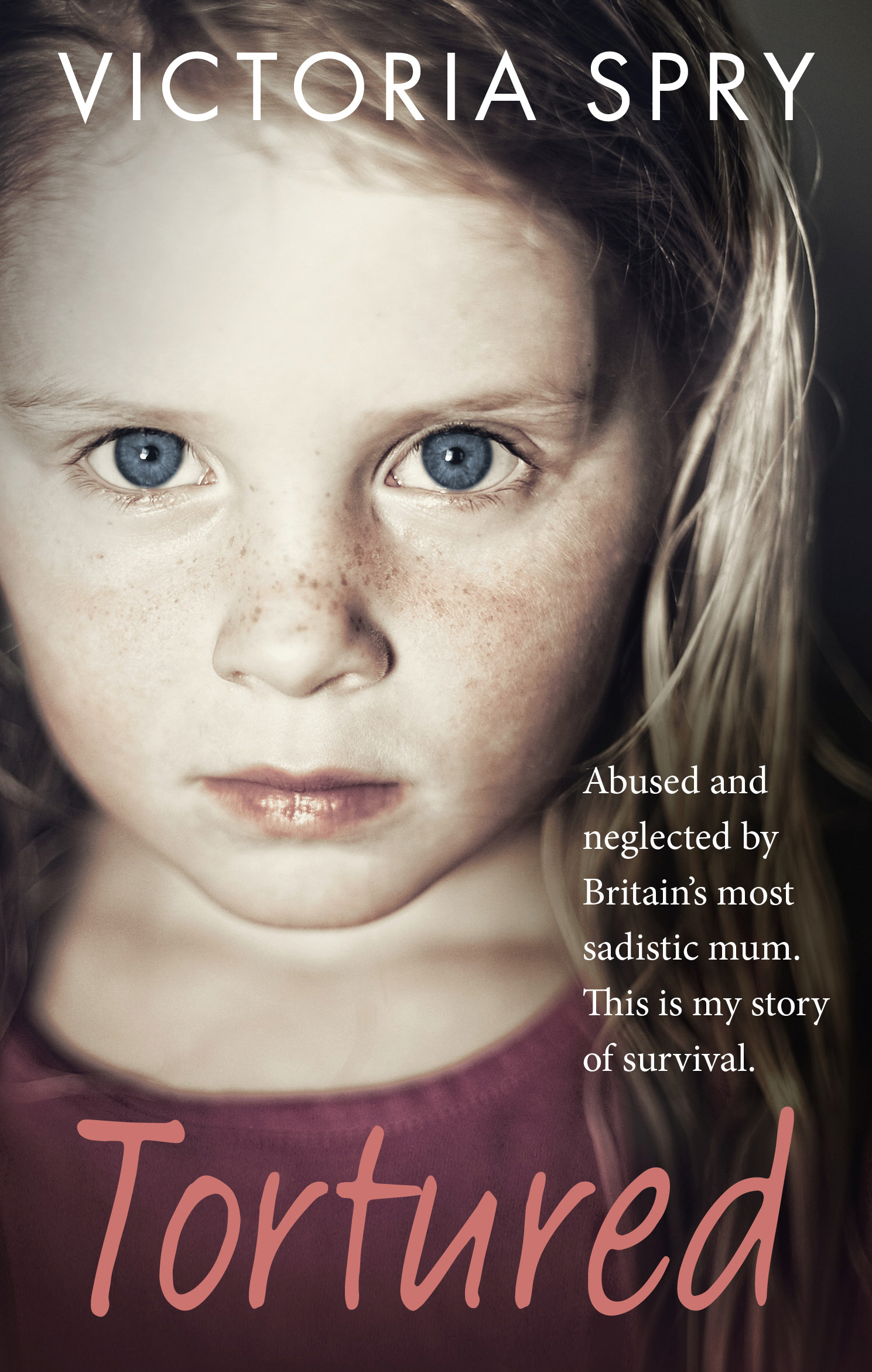 Tortured Abused and neglected by Britain?s most sadistic mum. This is my story of survival.