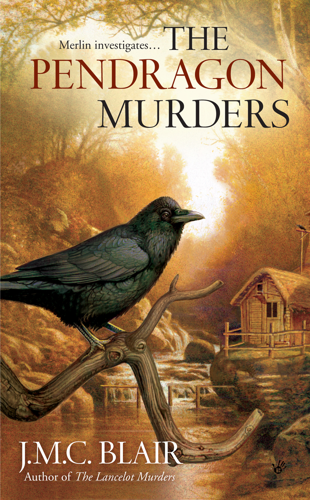 The Pendragon Murders By: J.M.C. Blair