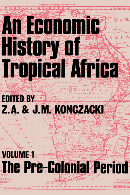 An Economic History of Tropical Africa Volume One : The Pre-Colonial Period