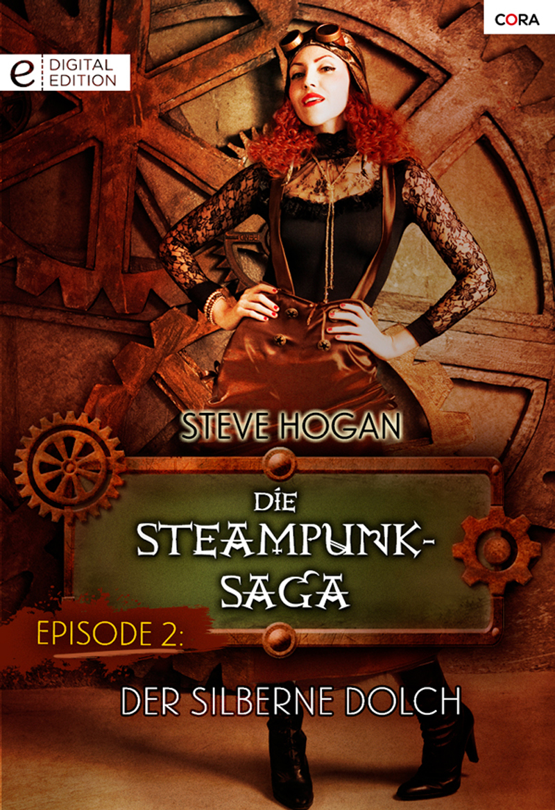 Die Steampunk-Saga: Episode 2
