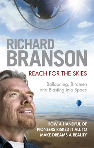 Reach for the Skies Ballooning,  Birdmen and Blasting into Space
