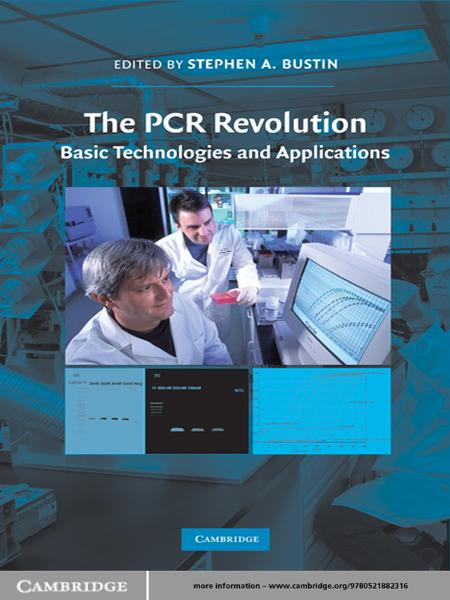 The PCR Revolution Basic Technologies and Applications