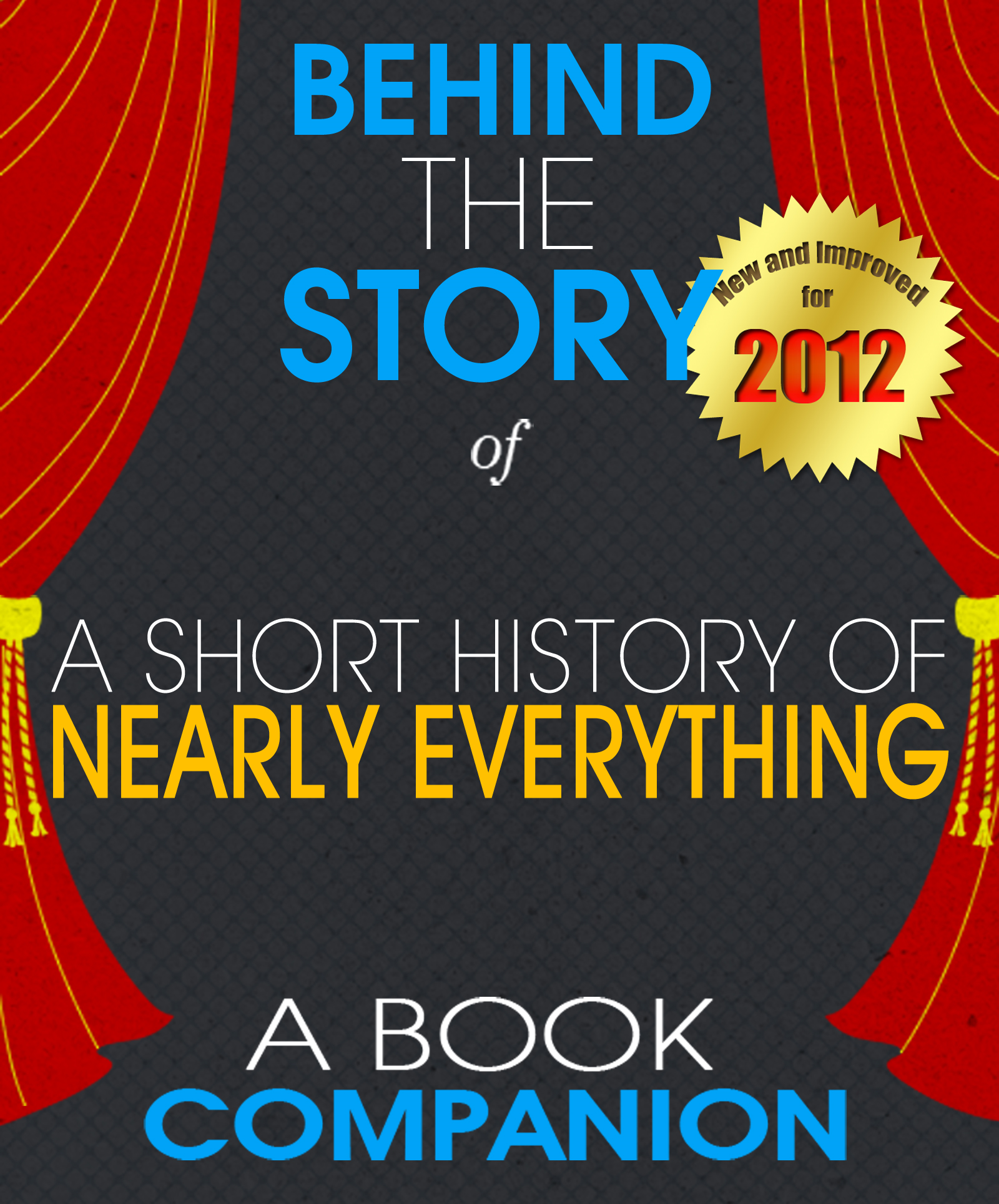 A Short History of Nearly Everything: Behind the Story